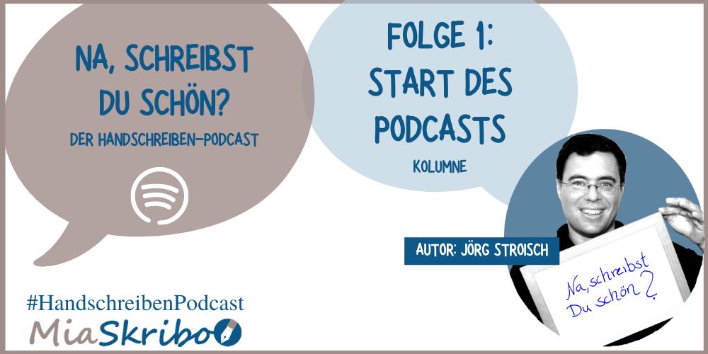 Der Start des neuen Podcasts zum Thema Handschrreiben - jetzt bei MiaSkribo.