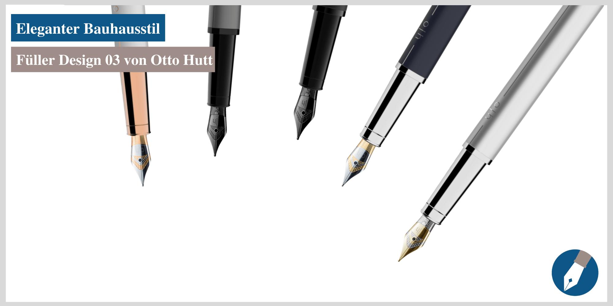 Der Füller Design 03 von Otto Hutt ist jetzt in Köln erhältlich.