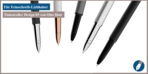 Nun online bei MiaSkribo: der Tintenroller Design 03 von Otto Hutt.