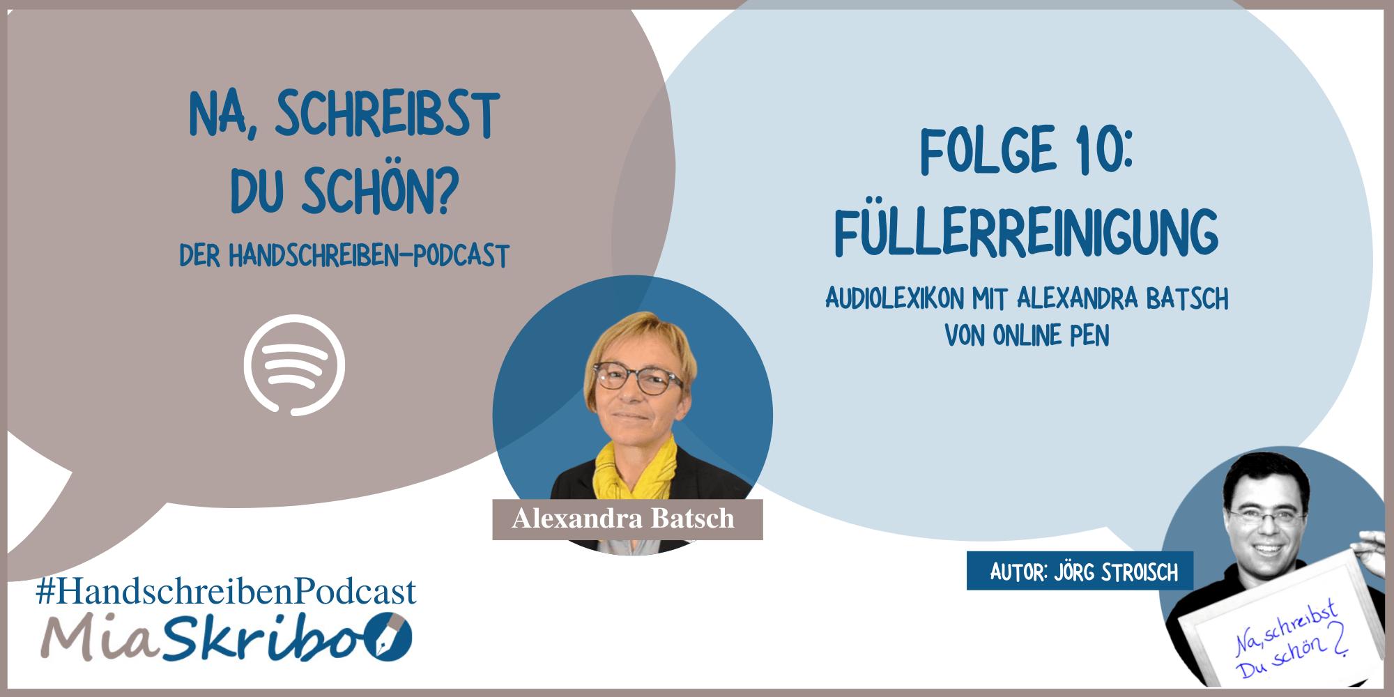 """Episode 10 des MiaSkribo-Podcasts """"Na, schreibst Du schön?"""" mit Alexandra Batsch über das Füllerreinigen."""