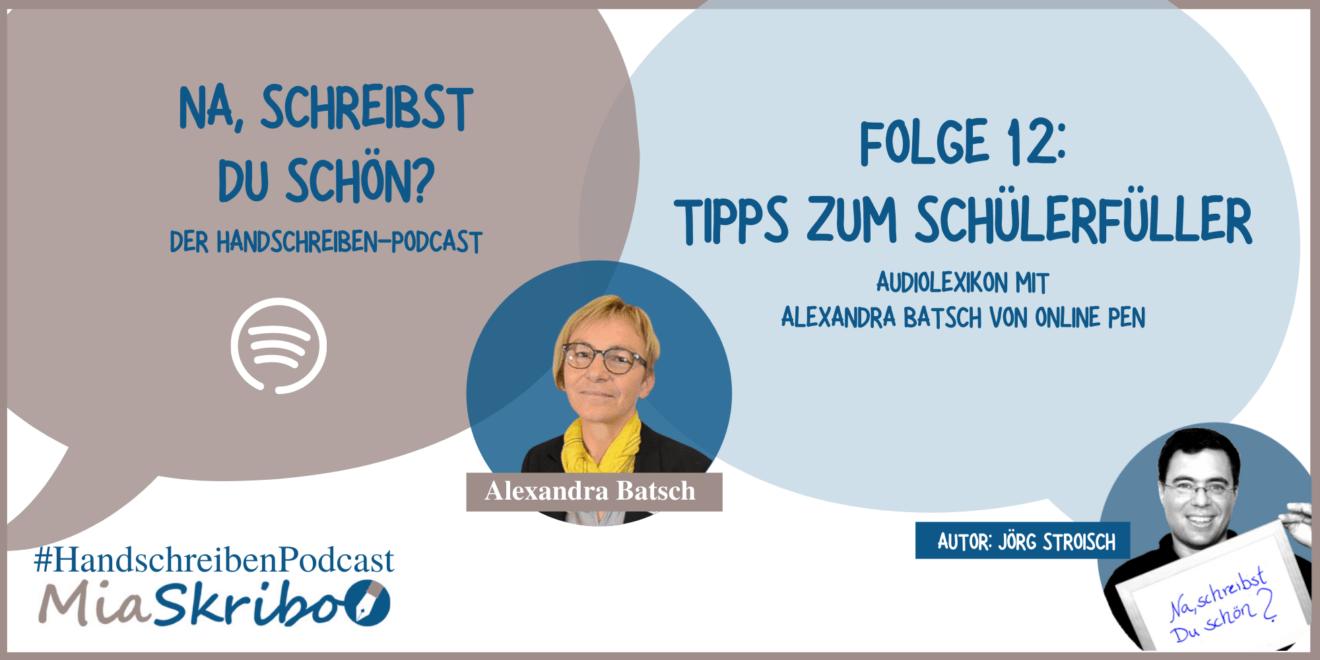 In der neuen Podcast-Folge erzählt Alexandra Batsch, was man beim Schülerfüller beachten sollte.